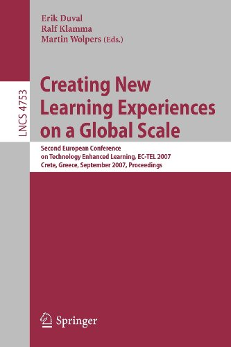 Creating New Learning Experiences On A Global Scale: Second European Conference On Technology Enhanced Learning, Ec-Tel 2007, Crete, Greece, September ... / Programming And Software Engineering)