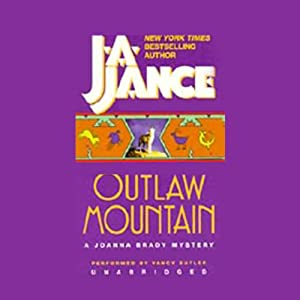 Outlaw Mountain: A Brady Novel of Suspense | [J.A. Jance]