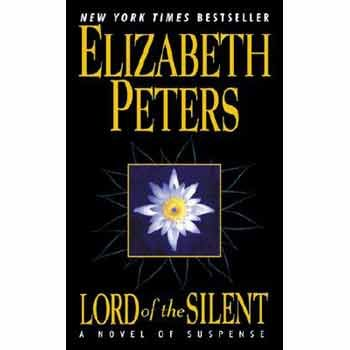 Lord of the Silent (Amelia Peabody, Book 13), Peters, Elizabeth