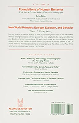 New World Primates: Ecology, Evolution, and Behavior (Foundations of Human Behavior Series)