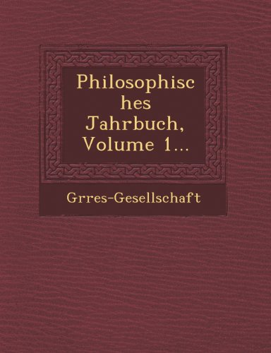 Philosophisches Jahrbuch, Volume 1...