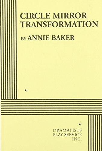 Circle Mirror Transformation - Acting Edition