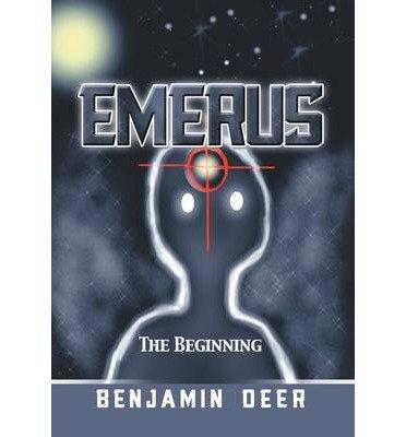 -emerus-the-beginning-deer-benjamin-author-hardcover-2013