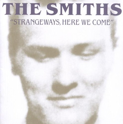 The Smiths - Strangeways, Here We Come (2011 Remaster) - Zortam Music