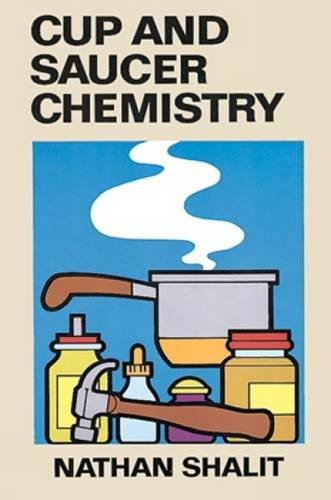 Cup and Saucer Chemistry (Dover Children's Science Books)