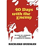 img - for BY Dudman, Richard ( Author ) [{ Forty Days with the Enemy: The Story of a Journalist Held Captive by Guerrillas in Cambodia - Greenlight By Dudman, Richard ( Author ) Mar - 17- 1972 ( Paperback ) } ] book / textbook / text book