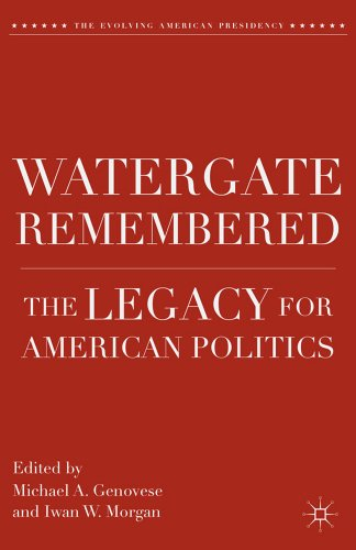 Image for publication on Watergate Remembered: The Legacy for American Politics (The Evolving American Presidency)