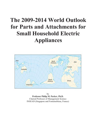 The 2009-2014 World Outlook For Parts And Attachments For Small Household Electric Appliances front-481807