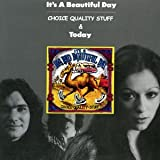 Choice Quality Stuff/Today By It's A Beautiful Day (2006-01-09)