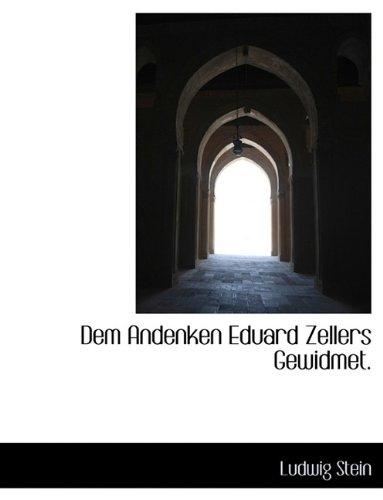 Dem Andenken Eduard Zellers Gewidmet