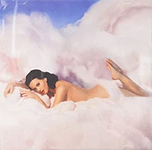 Teenage Dream: The Complete Confection [Edited]