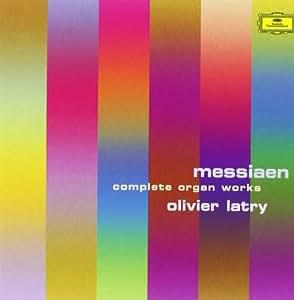 Messiaen: Complete Organ Works