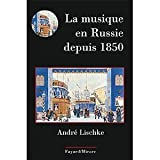 img - for La musique en Russie depuis 1850 book / textbook / text book