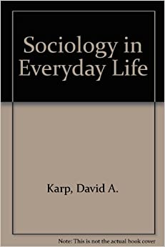 sociology of everyday living essay Sociology in every life one central and important study of sociology is the study  of everyday social life everyday life and sociology are definitely two distinct.