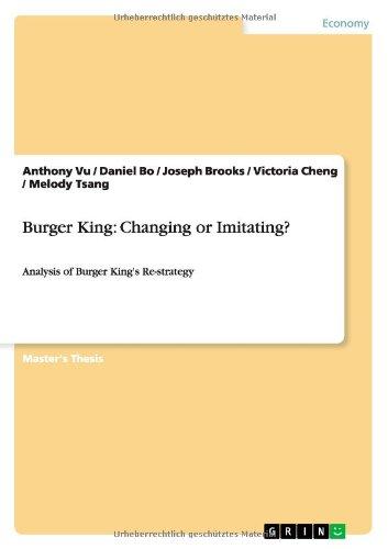 burger-king-changing-or-imitating-analysis-of-burger-kings-re-strategy