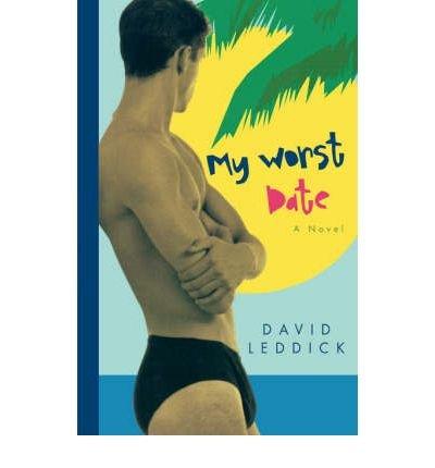 [ [ [ My Worst Date [ MY WORST DATE ] By Leddick, David ( Author )Oct-15-1996 Paperback