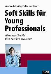 Soft Skills für Young Professionals: Alles, was Sie für Ihre Karriere brauchen
