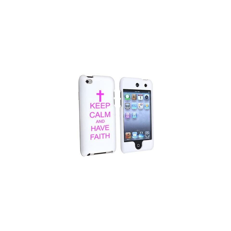 Apple iPod Touch 4th Generation White Rubber Hard Case Snap on 2 piece Hot Pink Keep Calm and Have Faith Cross