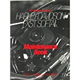 Harley‐Davidson FXST softail maintenance book―メンテナンスで知るソフテイルの世界 (ヤエスメディアムック (77))