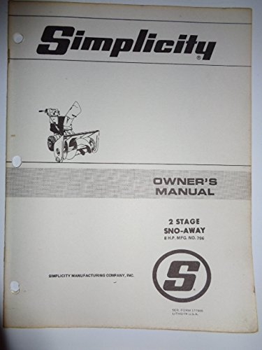 Simplicity Mfg. No. 769, 2 Stage 8 HP Walk Behind Sno-Away Snow Thrower Blower Parts, Operators Owners Manual Original 177909