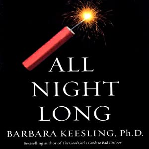 All Night Long: How to Make Love to a Man Over 50 | [Steven Carter, Barbara Keesling]
