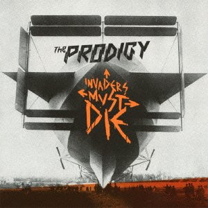 The Prodigy - Invaders Must Die [Cd, Original Edition, Uk, Take Me To The Hospital Hospcd001] - Zortam Music