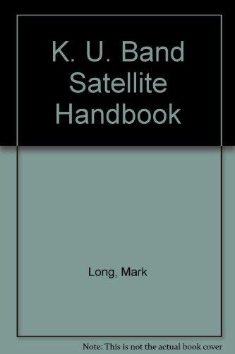 The Ku-Band Satellite Handbook
