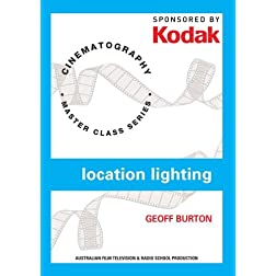Kodak Cinematography: Location Lighting With Geoff Burton