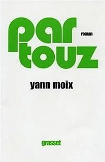 Partouz : roman, Moix, Yann