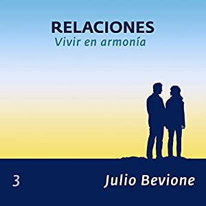 Relaciones: Vivir en armonia (En La Zona) [Relationships, Living in Harmony in the Zone] Hörbuch