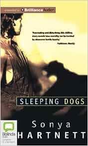 sleeping dogs sonya hartnett essay Sleeping dogs: sonya hartnett: amazoncommx: libros amazoncommx sleeping dogs y más de 950,000 libros están disponibles para amazon kindle.