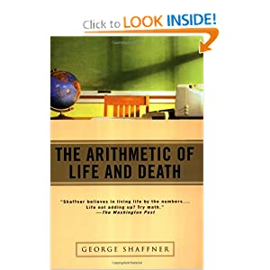 The Arithmetic of Life and Death - George Shaffner