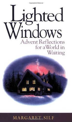 lighted-windows-advent-reflections-for-a-world-in-waiting