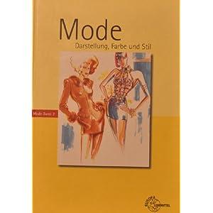 Mode - Darstellung, Farbe und Stil, Bd. 2