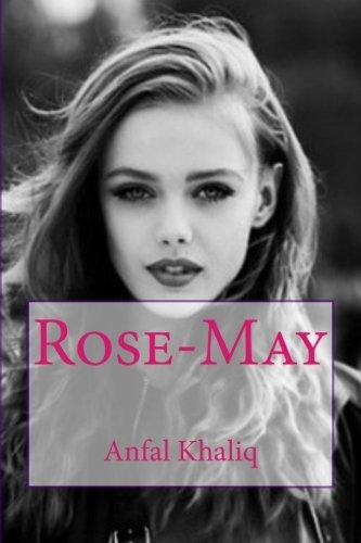 Book: Rose-May by Anfal Khaliq