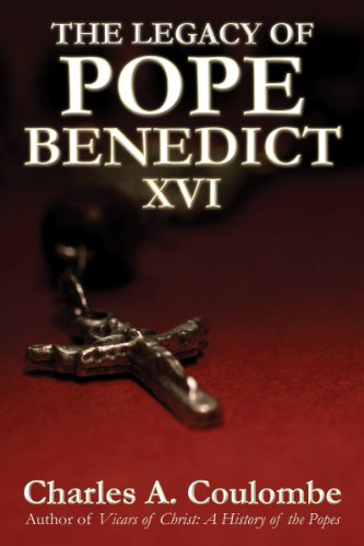 Legacy of Pope Benedict XVI - overview