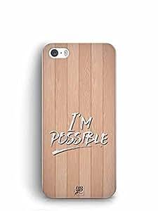 YuBingo I'm Possible Designer Mobile Case Back Cover for Apple iPhone 5