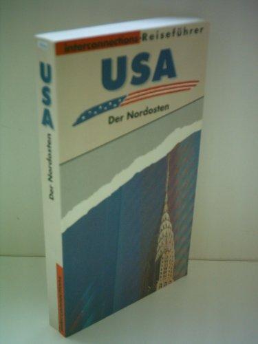 Georg Beckmann: USA - Der Nordosten [Reiseführer]