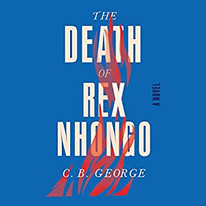 The Death of Rex Nhongo Audiobook