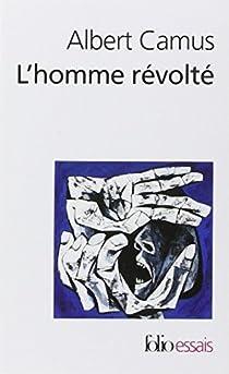 L'Homme révolté par Camus