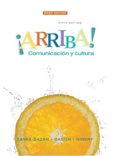 Arriba: Comunicacion y cultura Brief Value Pack (includes MySpanishLab with E-Book Student Access  for Arriba: Comunicac