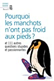Pourquoi les manchots n'ont pas froid aux pieds ? (French Edition) (2020925990) by New Scientist