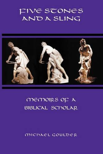 Five Stones and a Sling: Memoirs of a Biblical Scholar