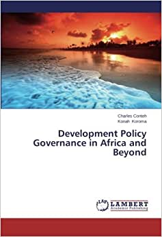 Development Policy Governance In Africa And Beyond
