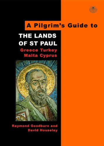 Pilgrim's Guide to the Lands of St. Paul: Greece, Turkey, Malta, Cyprus