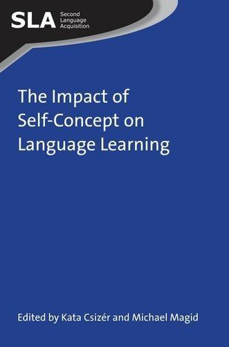 The Impact of Self-Concept on Language Learning (Second Language Acquisition)