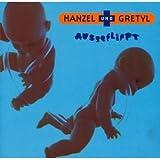 echange, troc Hanzel Und Gretyl - Ausgeflippt