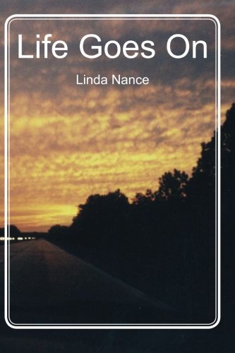 Book: Life Goes On by Linda Nance