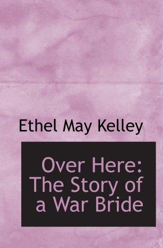 Aquí: La historia de una novia de guerra