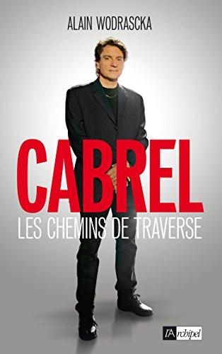 Cabrel, les chemins de traverse (Arts, littérature et spectacle)